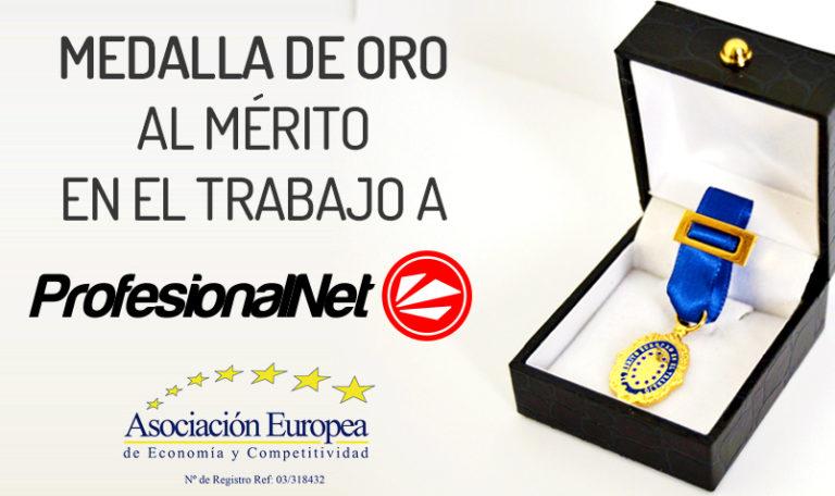 Medalla de Oro al Mérito en el Trabajo para ProfesionalNet